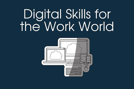 digital skills for the work world_0.jpg