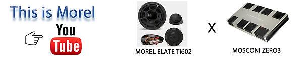 モレルELATETi602,モスコニZERO3,モレル スピーカー,morel スピーカー,モスコニ アンプ,モスコニZERO3,moscoi zero3