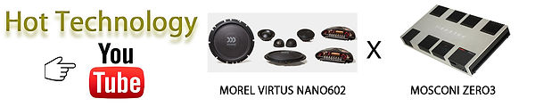 モレルVIRTUS NANO602,モスコニZERO3,モレル スピーカー,morel スピーカー,モスコニ アンプ,モスコニZERO3,moscoi zero3