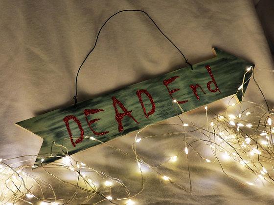 DEAD End Halloween Sign