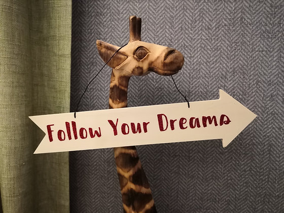 Follow Your Dreams wooden glitter sign