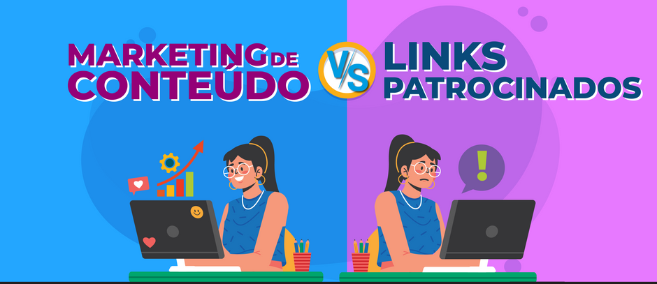 Marketing de Conteúdo VS Links patrocinados