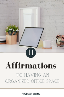 11-affirmations-organized-office-practically-minimal