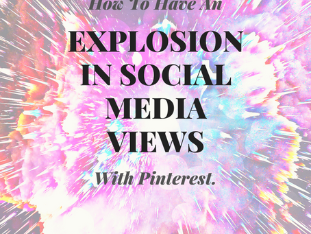 How To Have An Explosion in Social Media Views.