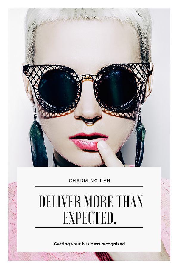 Delivering more than expected Charming Pen Pinterest Management