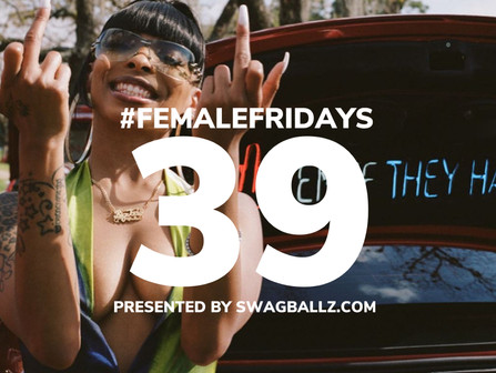 Volume 39 of #FemaleFridays Has Landed