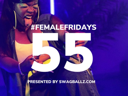 Listen To The 55th #FemaleFridays Playlist NOW! [AUDIO]