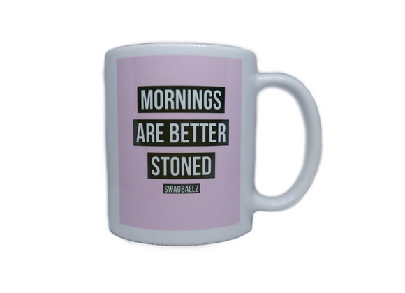 """Mornings Are Better Stoned"" Mug"