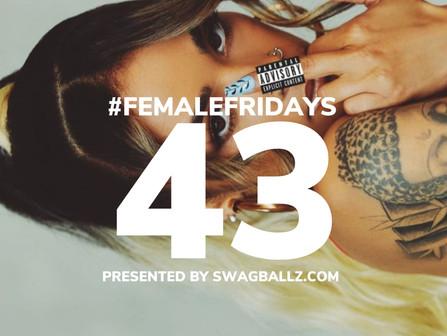Listen To The 43rd #FemaleFridays Playlist