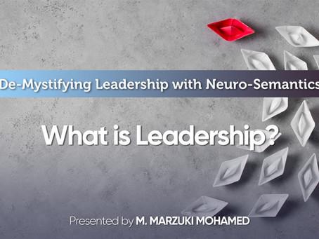 Demystifying Leadership: Part 2-What is Leadership?