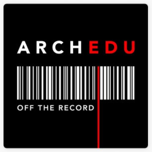 Podcast Interview - Architectural Education   Off the Record