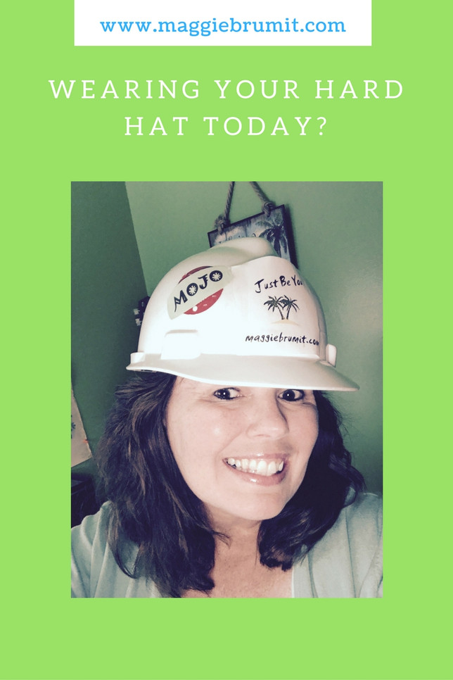 Wearing Your Hard Hat Today?