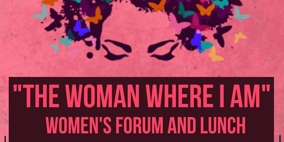 """The Woman Where I Am"""