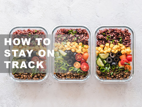 How to stay on track with your diet.