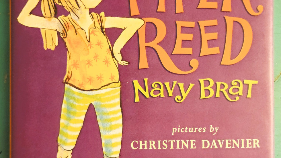 Piper Reed Navy Brat by Christine Davenier