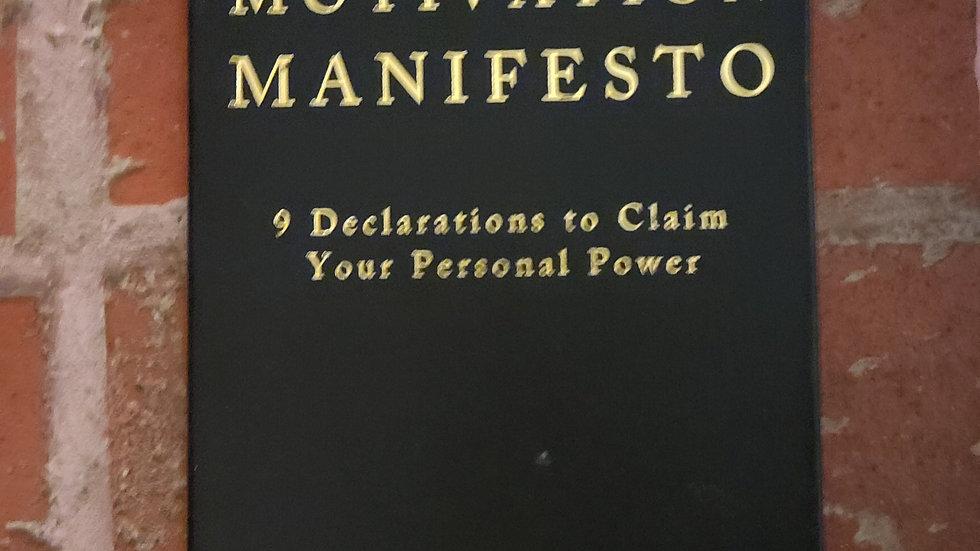 The Motivation Manifesto: 9 Declarations ... by Brendon Burchard
