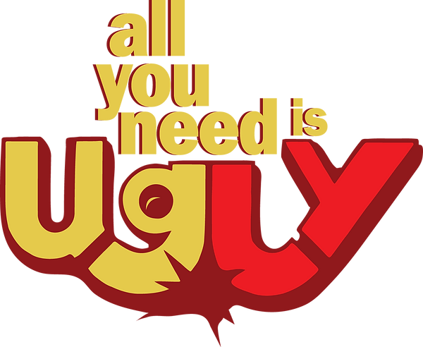 All-you-need-is-ugly.png