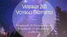 Vendredis ZEN : les Voyages Méditatifs