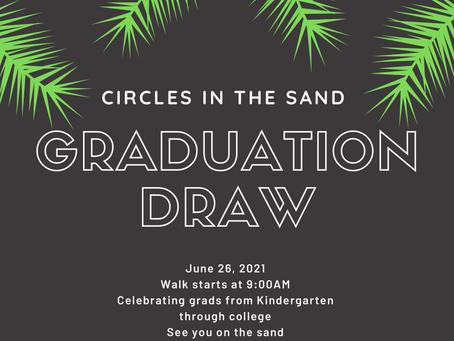 Graduation Draw This Saturday