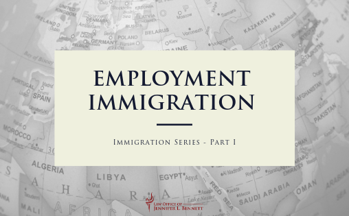 Employment Immigration - Immigration Series Part 1