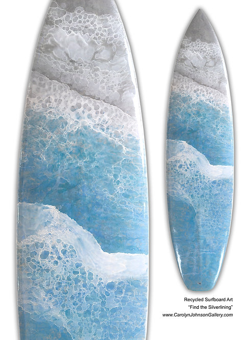 """Recycled Surf Board Art """"Find the Silverlining"""""""