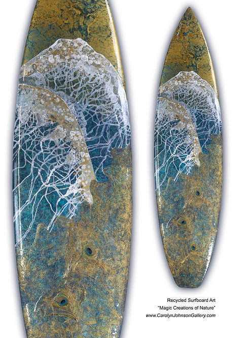 "Recycled Surfboard        ""Magic Creations of Nature"""