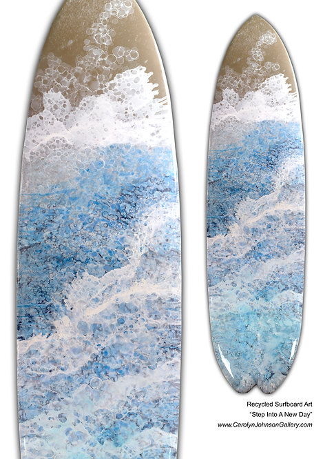 Recycled Surfboard Art- wall art blue water, white waves, tan beach sand w/resin and metallics - Title: Step into a new day