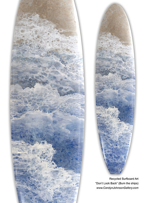 """Recycled Surf Board Art """"Don't Look Back"""""""