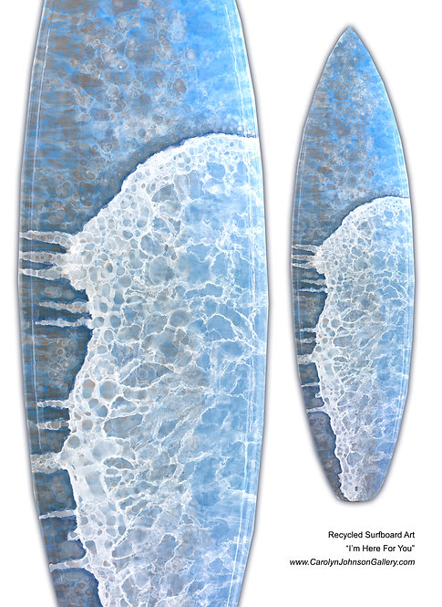 Recycled Surfboard Art-wall art- blue water, white waves, beach sand w/resin metallics-Title: I'm Here For You