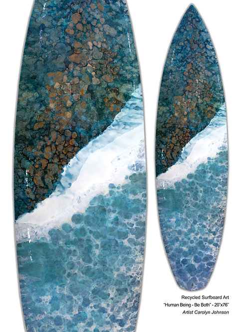 "Recycled Surfboard Art ""Human Being - Be Both"""