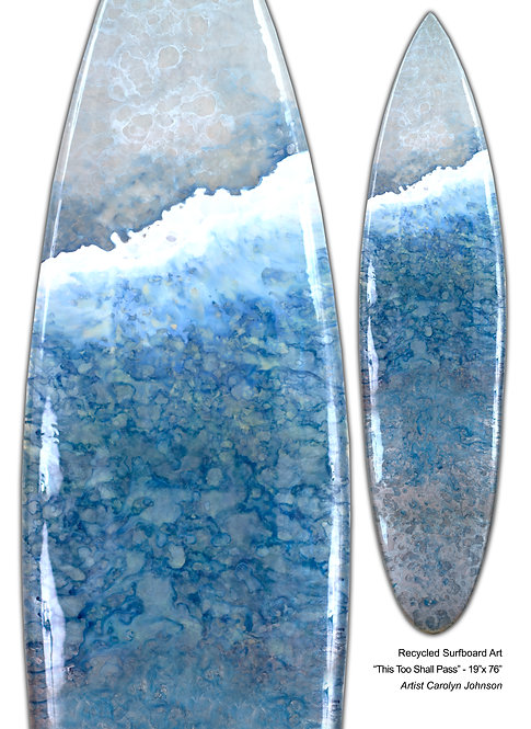 "Recycled Surfboard Art ""This Too Shall Pass"""