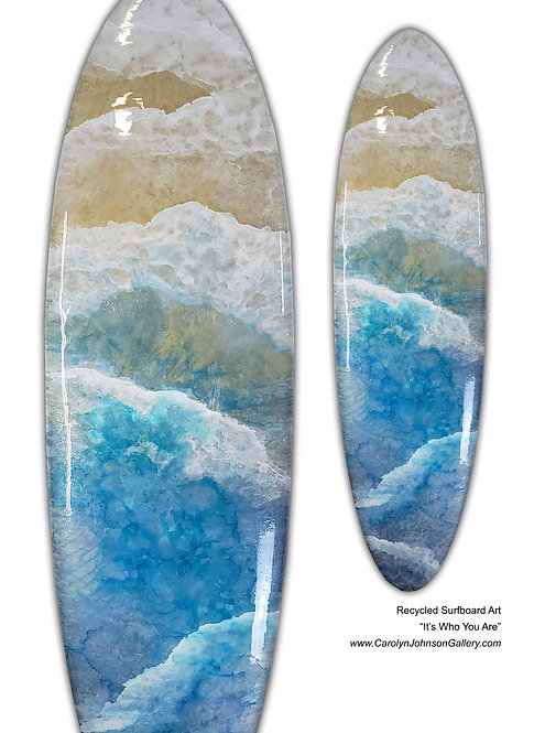 Recycled Surfboard Art-wall art-rich blue water, white waves, gold beach sand w/resin metallics-Title: It's Who You Are