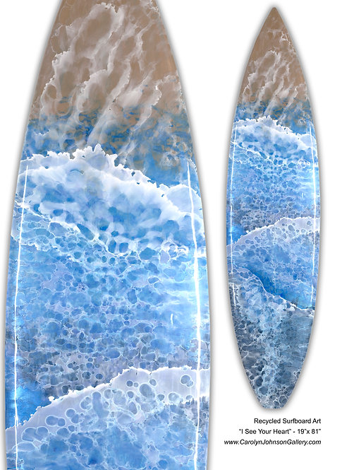 """Recycled Surfboard Art """"I See Your Heart"""""""