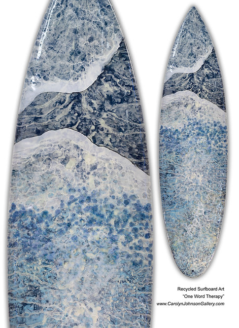 """Recycled Surf Board Art """"One Word Therapy"""""""