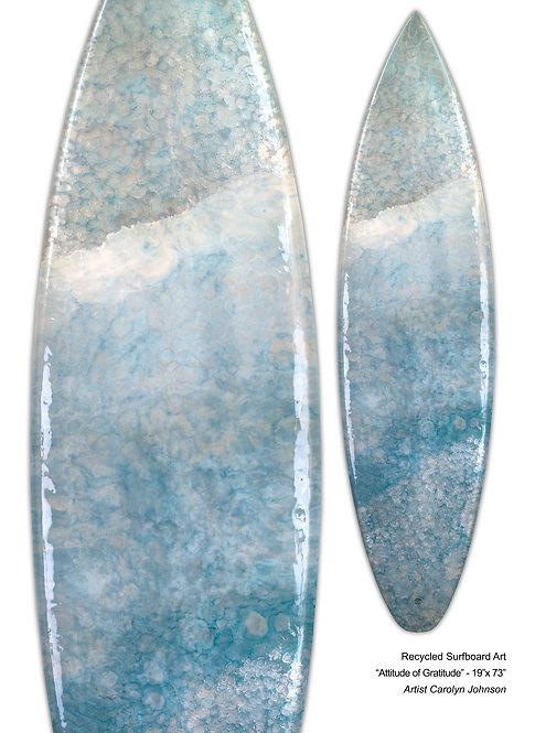 "Recycled Surfboard Art ""Attitude Of Gratitude"""