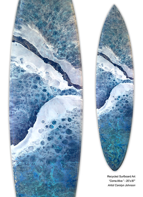 """Recycled Surf Board Art """"Come Alive"""""""