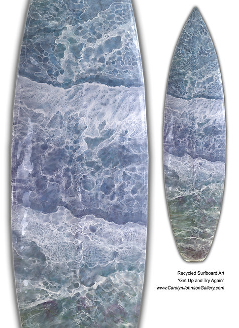 Recycled Surfboard Art- wall art, blue water, white waves, beach sand w/resin and metallics - Title: Get Up and Try Again
