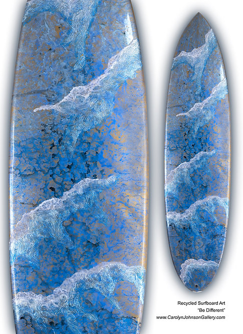 """Recycled Surf Board Art """"Be Different"""""""