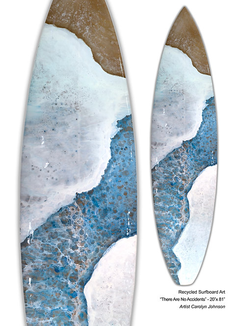 "Recycled Surfboard Art ""There Are No Accidents"""