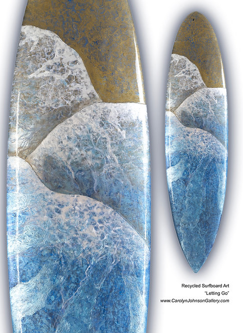 """Recycled Surfboard        """"Letting Go"""""""
