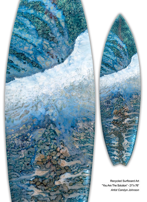"Recycled Surfboard Art ""You Are The Solution"""