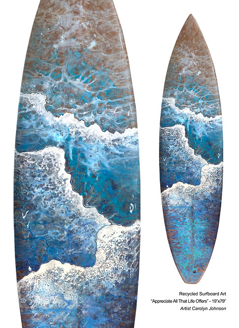 """Recycled Surfboard Art """"Appreciate All That Life Offers"""""""