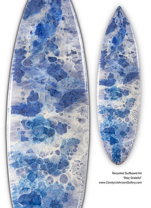 Recycled Surfboard Art- wall art blue water, white waves, beach w/resin and metallics - Title: Stay Grateful