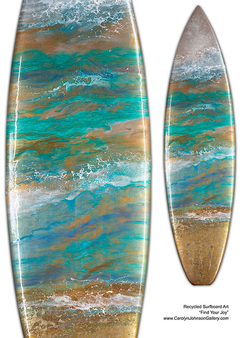 Recycled Surfboard Art- wall art teal/blue water, white waves, beach w/resin and metallics - Title: Find Your Joy