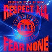 Respect All  Fear None.jpg