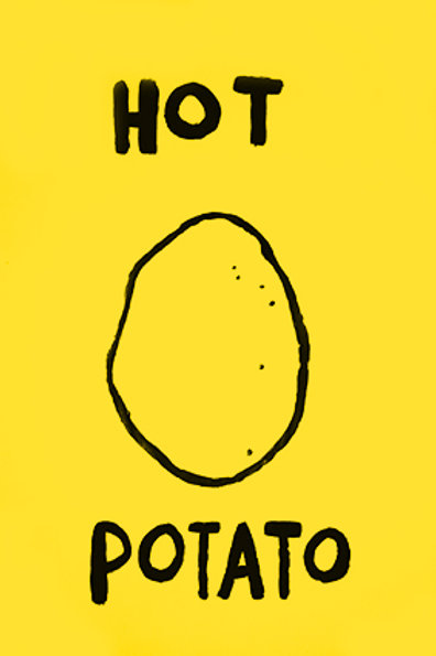 HOT POTATO PRINT