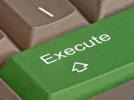 Hvad skal der til for at opnå en succesfuld eksekvering?