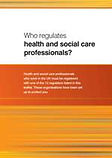 who regulates health and Social care professionals picture and leaflet