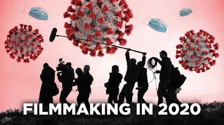 Filmmaking in 2020