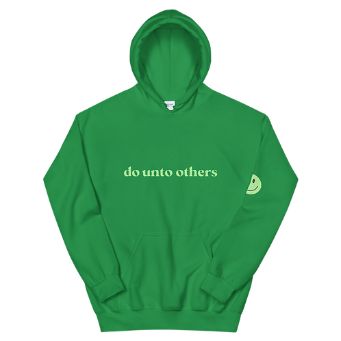 do unto others hoodie: green